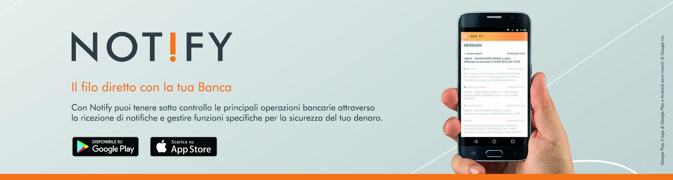 Notify: Un Filo Diretto Con La Tua Banca!